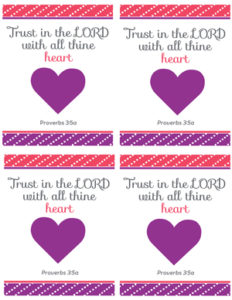 A wrapper that says 'Trust in the LORD with all thine heart'