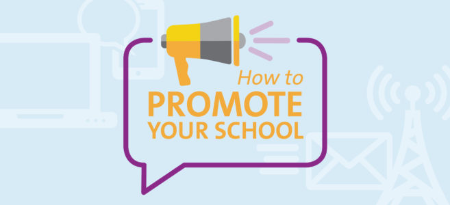 how to promote your school