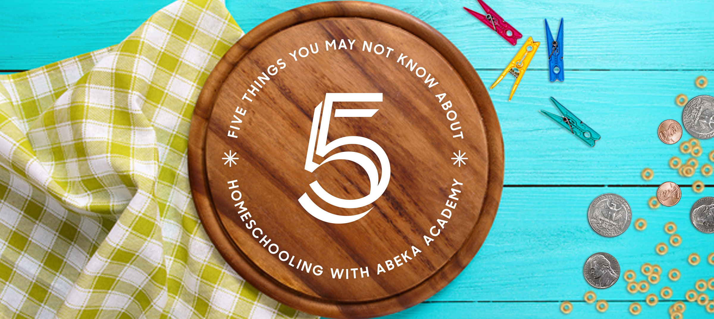 5 Things You May Not Know About Homeschooling with Abeka